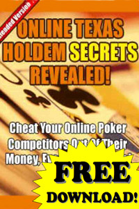 Online Texas Hold'Em Secrets Cheats! Free Download!